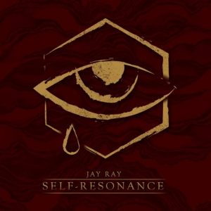 Jay Ray - Self​-​Resonance