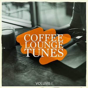 VA - Coffee Lounge Tunes Vol.1 (Lean Back & Relax With Wonderful Electronic Lounge Pearls)