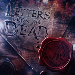 Evans Blue - Letters from the Dead