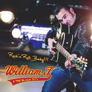 William T. & The Black 50's - Rock'n'Roll... Baby!!!