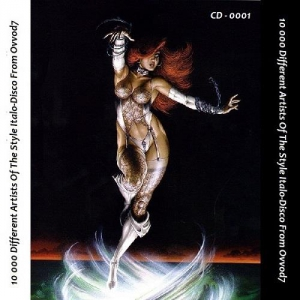 VA - 10 000 Different Artists Of The Style Italo-Disco From Ovvod7 - CD - 0001