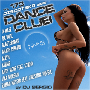 VA - Дискотека 2018 Dance Club Vol. 173