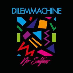 Dilemmachine - No Selfies