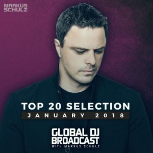 VA - Markus Schulz - Global DJ Broadcast - Top 20 January