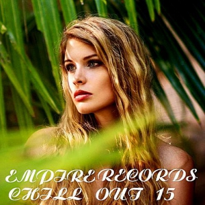 VA - Empire Records: Chill Out 15