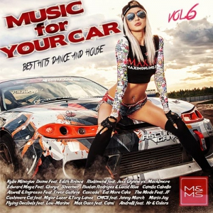 Сборник - Music for Your Car Vol. 6
