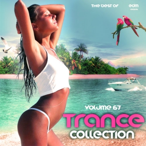 Сборник - Trance Сollection Vol.67