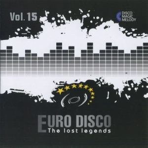 VA - Euro Disco: The Lost Legends Vol. 15