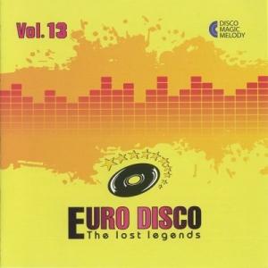 VA - Euro Disco: The Lost Legends Vol. 13