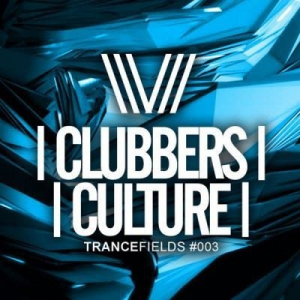 VA - Clubbers Culture: Trancefields 003