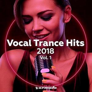 VA - Vocal Trance Hits 2018 Vol.1