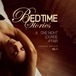 VA - Bedtime Stories Vol.4: A One Night Lounge Affair