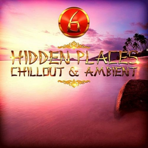 VA - Hidden / Places Chillout & Ambient 6