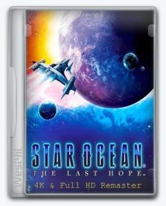 STAR OCEAN - THE LAST HOPE - 4K & Full HD Remaster