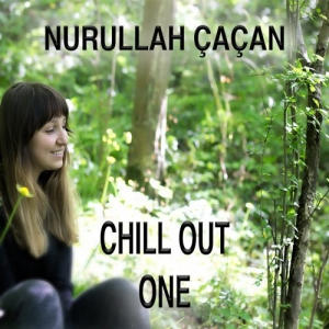 Nurullah CaCan - Chill Out One