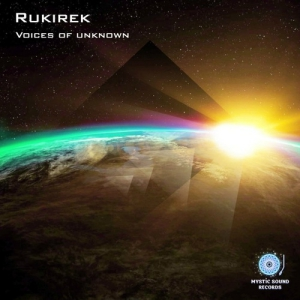 Rukirek - Voices Of Unknown