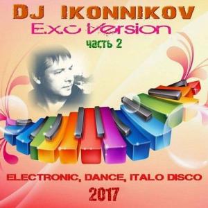 Dj Ikonnikov - E.x.c Version (часть 2) Vol.31-60