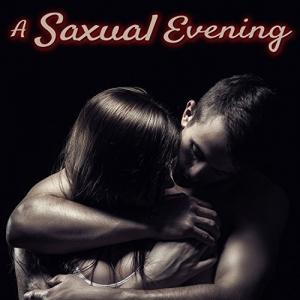 Sensual Chill Saxaphone Band - A Saxual Evening