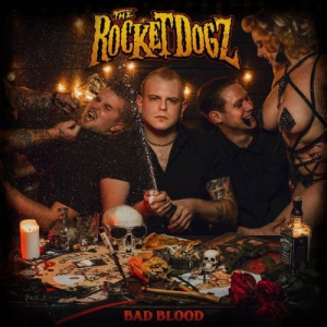 The Rocket Dogz - Bad Blood