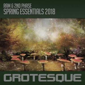VA - Grotesque Spring Essentials (Mixed by Ram & 2Nd Phase)