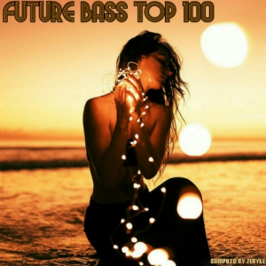 VA - Future Bass Top 100 (Compiled by ZeByte)