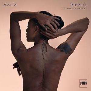 Malia - Ripples (Echoes Of Dreams)