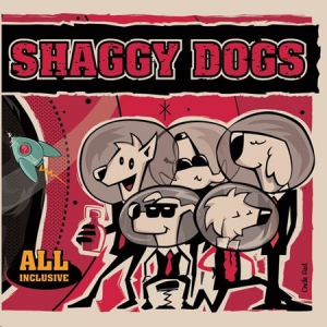 Shaggy Dogs - All Inclusive