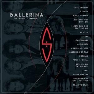 VA - Ballerina: The Tribute to Shanghai