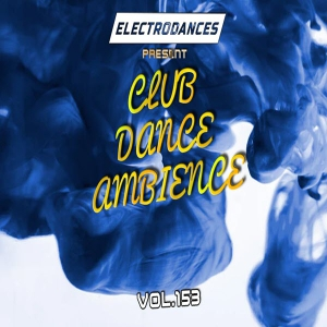 VA - Club Dance Ambience Vol.153