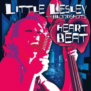 Little Lesley and The Bloodshots - Heartbeat