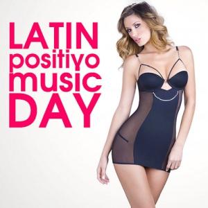 VA - Latin Positivo Music Day