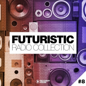 VA - Futuristic Radio Collection #8