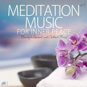 VA - Meditation Music for Inner Peace Vol.2 (Beautiful Ambient and Chillout Music