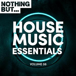 VA - Nothing But... House Music Essentials Vol.08