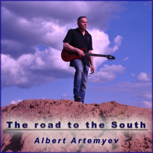 Albert Artemyev - The Road To The South