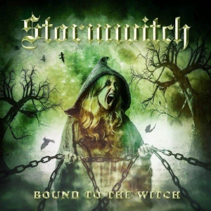 Stormwitch - Bound To The Witch [Limited Edition]