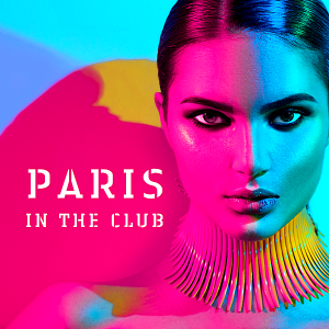 VA - Paris In The Club