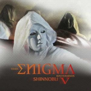 Shinnobu - The Enigma V (Masterminds)