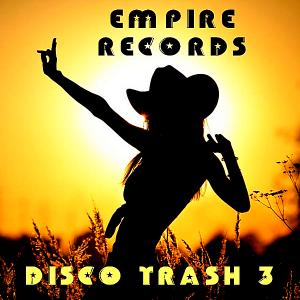 VA - Empire Records: Disco Trash 3