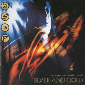 A.S.A.P - Silver and Gold