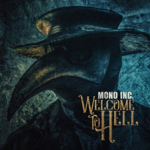 Mono Inc. - Welcome To Hell [2CD Limited Edition]