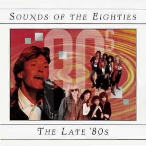 VA - Sounds Of The Eighties The Late '80s