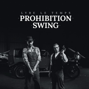 Lyre Le Temps - Prohibition Swing