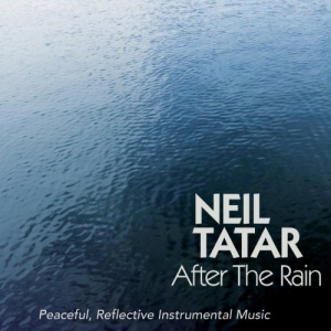 Neil Tatar - After the Rain
