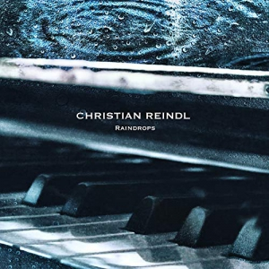 Christian Reindl - Raindrops