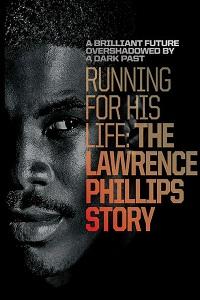В погоне за жизнью: история Лоуренса Филлипса