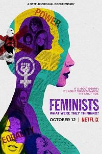 Феминистки: о чем они думали?