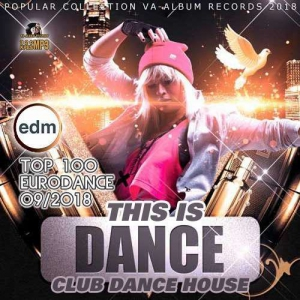 VA - This Is Dance: Top 100 Eurodance
