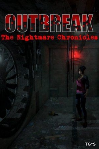 Outbreak: The Nightmare Chronicles [Episode 1-4]