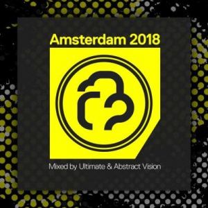 VA - Amsterdam 2018 (Mixed by Ultimate & Abstract Vision)